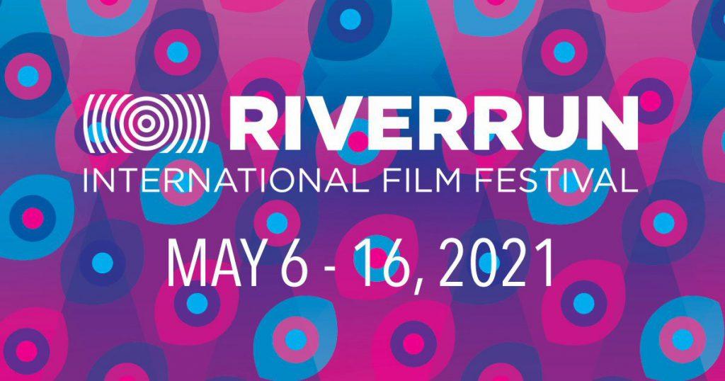 2021 RiverRun International Film Festival